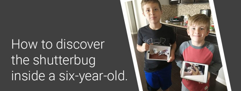 How to discover the shutterbug inside a six-year-old